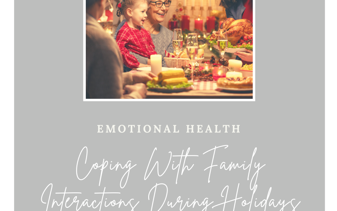 Coping with Challenging Family Interactions at the Holidays