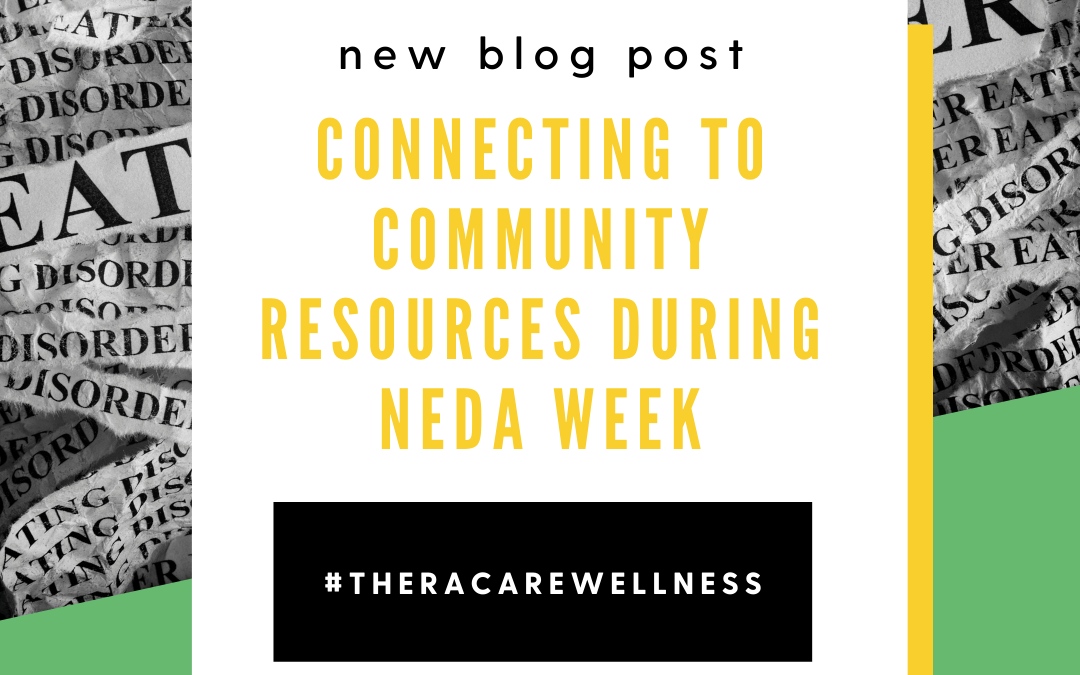 Connecting to Community Resources During NEDA Week