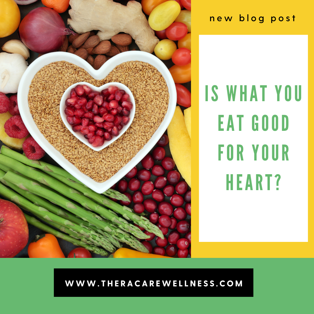 Is What You Eat Good for Your Heart?