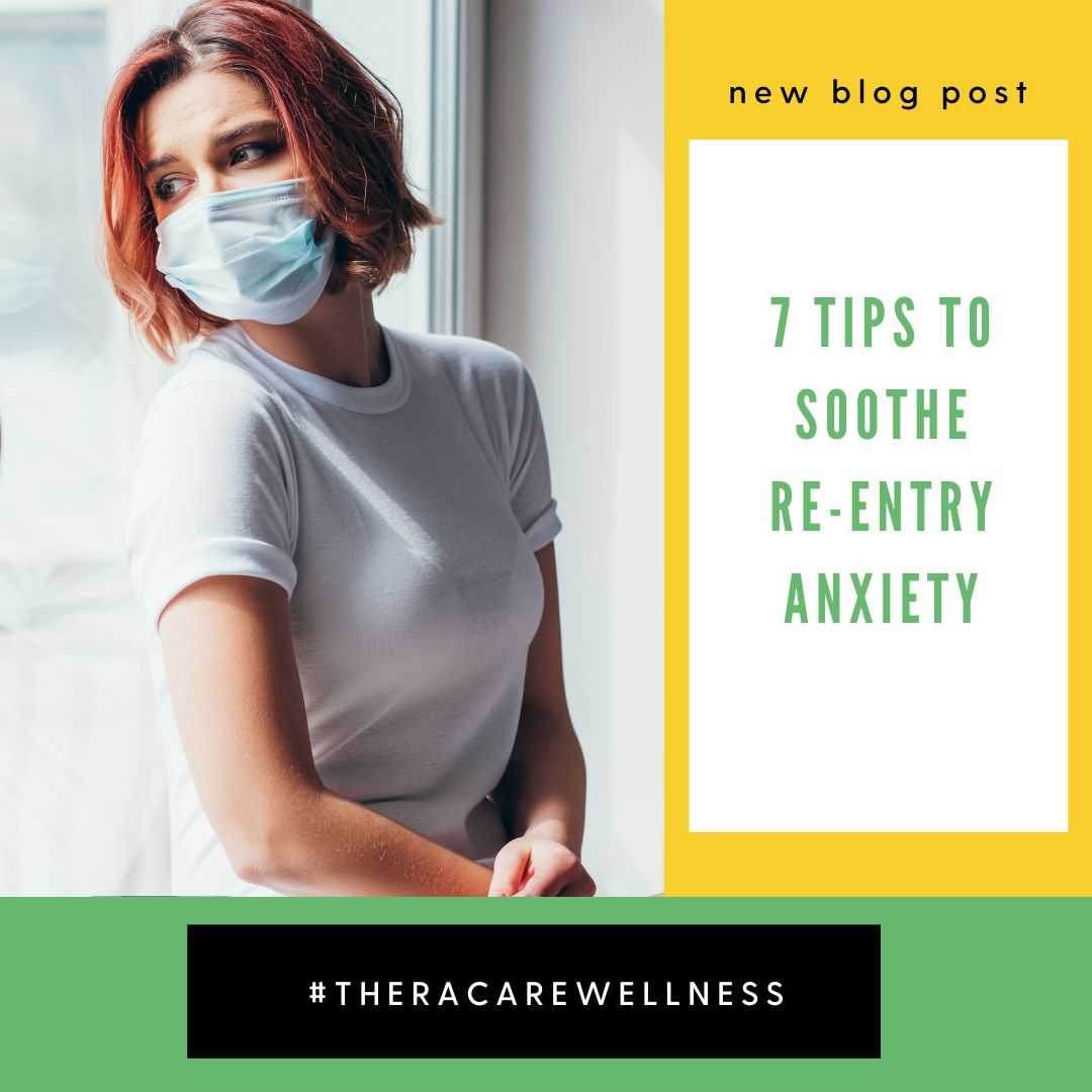 7 Tips to Soothe Re-Entry Anxiety